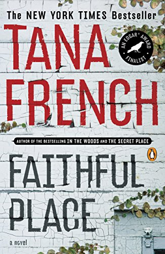 Faithful Place (Dublin Murder Squad, Book 3) cover