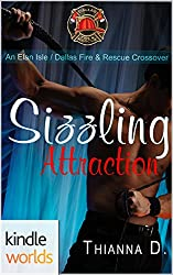 Dallas Fire & Rescue: Sizzling Attraction (Kindle Worlds Novella) (Elan Isle Book 0)