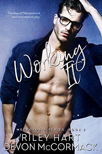 Working It (Metropolis Book 2)]()