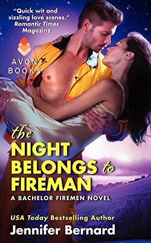 Download The Night Belongs to Fireman: A Bachelor Firemen Novel (Bachelor Firemen of San Gabriel) pdf