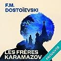 Les Frères Karamazov Audiobook by Fédor Dostoïevski Narrated by Vincent Violette