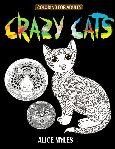 Crazy Cats: Adult Coloring Book