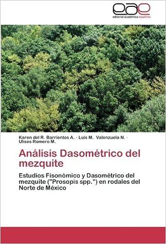 Análisis Dasométrico del mezquite: Estudios Fisonómico y