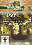 SKET - Schwermaschinenbau Magdeburg - DDR-Vorzeigebetriebe
