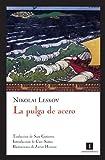 img - for La pulga de acero (Spanish Edition) book / textbook / text book