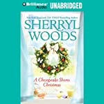 A Chesapeake Shores Christmas: Chesapeake Shores, Book 4 | Sherryl Woods