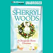 A Chesapeake Shores Christmas: Chesapeake Shores, Book 4 | Sherryl Woods