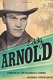 Eddy Arnold, Michael Streissguth, 1604732695