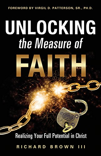 Unlocking the Measure of Faith: Realizing Your Full Potential in Christ