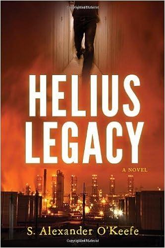 da2dbad85b49 Helius Legacy by S. Alexander O Keefe (2012-02-21)  S. Alexander O ...