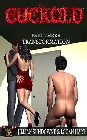 Cuckold: Transformation
