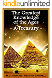 The Greatest Knowledge of the Ages - A Treasury