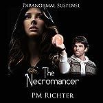 The Necromancer | Pamela M. Richter
