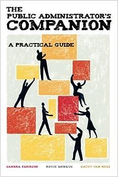 Book The Public Administrators Companion: A Practical Guide