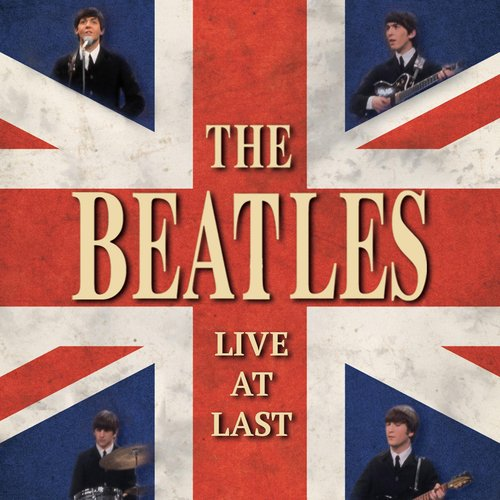 The Beatles - Live At Last (Beatles Live At The Hollywood Bowl Cd)