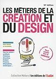 Les métiers de la création et du design