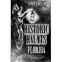 Historic Haunts Florida