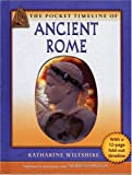 The Pocket Timeline of Ancient Rome, Katharine Wiltshire, 019530134X
