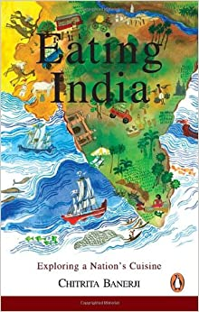 Book Eating India: Exploring a Nation's Cuisine