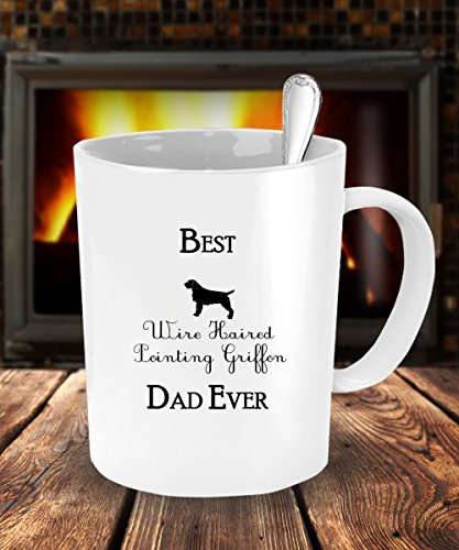 Best Wirehaired Pointing Griffon Dad Ever Gift - White Coffee Mug - 15 oz Tea Cup - Ceramic