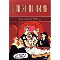 A Questão Criminal