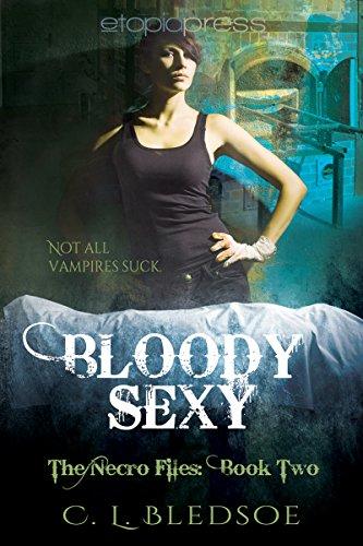 Bloody Sexy (The Necro-Files Book 2)