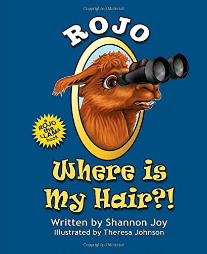 Rojo: Where Is My Hair?!