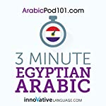 3-Minute Egyptian Arabic: 25 Lesson Series |  Innovative Language Learning LLC