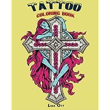 Tattoo Coloring Book: Design Coloring (Volume 1)