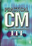 img - for Practical CM III: Best Configuration Management Practices for the 21st book / textbook / text book
