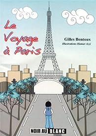 Le voyage à Paris par Gilles Bontoux