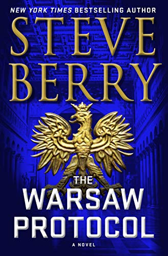 The Warsaw Protocol: A Novel (Cotton Malone Book 15) by [Berry, Steve]