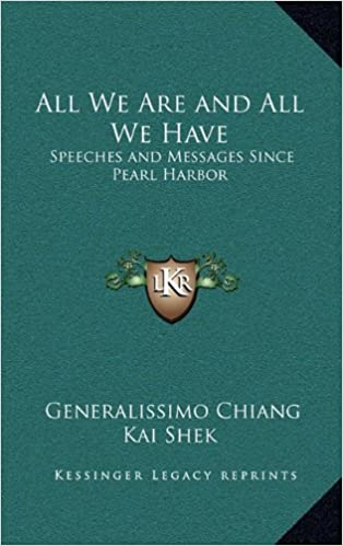 All We Are and All We Have: Speeches and Messages Since Pearl Harbor