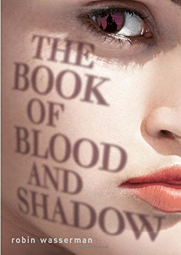 The Book of Blood and Shadow (Of Men Blood Noble)