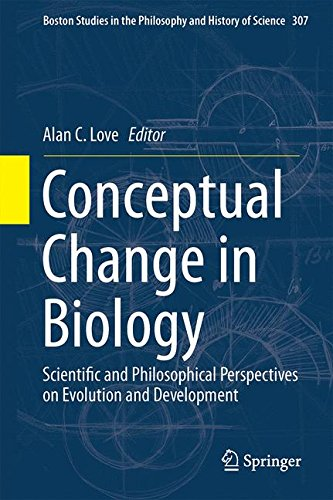 Conceptual Change in Biology: Scientific and Philosophical Perspectives on Evolution and Development (Boston Studies in the Philosophy and History of Science)