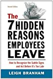 The 7 Hidden Reasons Employees Leave: How to Recognize the Subtle Signs and Act Before It's Too Late Pdf