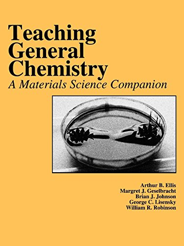 Teaching General Chemistry: A Materials Science Companion (An American Chemical Society Publication)