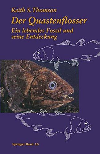 Der Quastenflosser. Ein lebendes Fossil und seine Entdeckung
