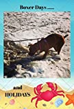 Boxer Days and Holidays: Tales and Observations of a boxer puppy (Jolo Tales Book 1)