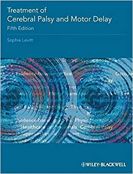 Book Treatment of Cerebral Palsy and Motor Delay by Sophie Levitt (2010-03-08)