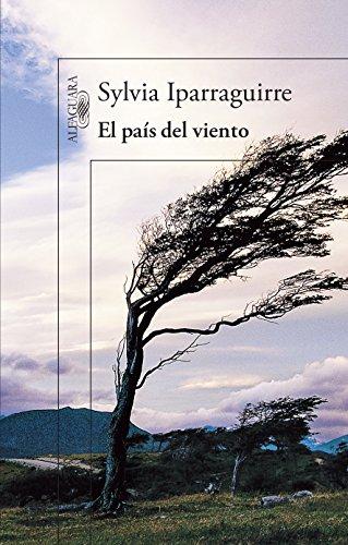 El país del viento (Spanish Edition) by [Iparraguirre, Sylvia]
