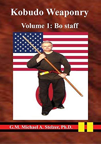 Kobudo Weaponry Volume 1: Bo staff
