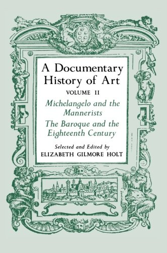 A Documentary History of Art, Vol. 2