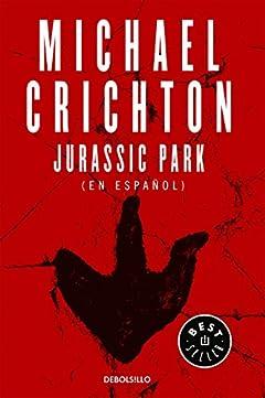Download Jurassic Park (Spanish Edition): Michael Crichton: 9781947783744: Free Books - Books