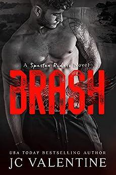 BRASH: A Spartan Riders Novel by [Valentine, J.C.]