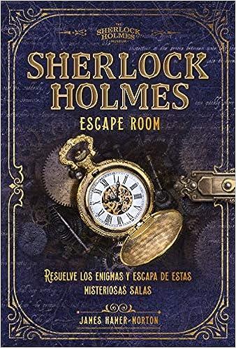 Sherlock Holmes. Escape room de James Hamer-Morton