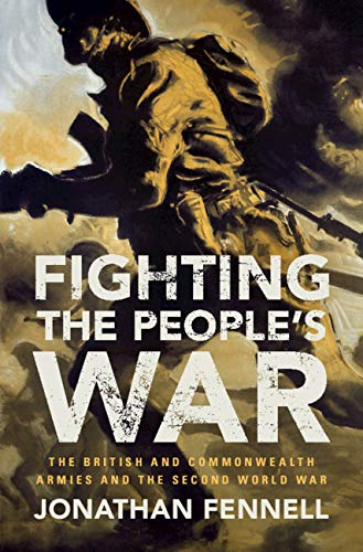 Fighting the People's War: The British and