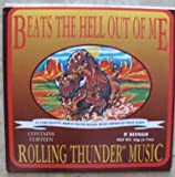 Rolling Thunder Music by Beats the Hell Out of Me (1995-06-13)