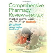 Comprehensive Pharmacy Review for NAPLEX: Practice Exams, Cases, and Test Prep: 1
