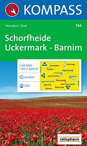 Schorfheide, Uckermark, Barnim: 1:50.000. Wanderkarte mit Kurzführer und Radwegen. GPS-geeignet Landkarte – Folded Map, 1. Juli 2008 744 Kompass KOMPASS-Karten Innsbruck 3854915047